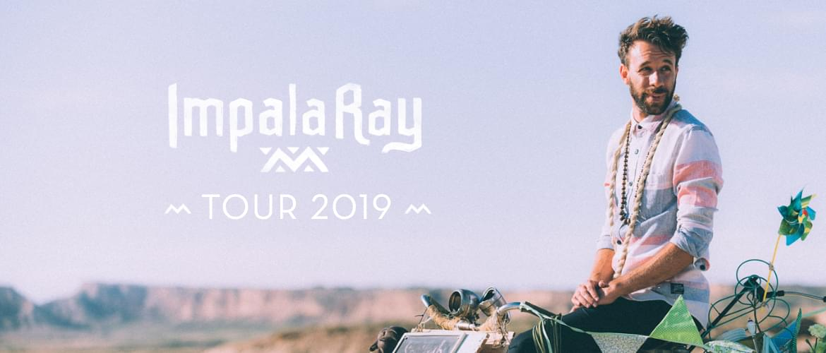 Tickets Impala Ray, Tour 2019 in Hamburg