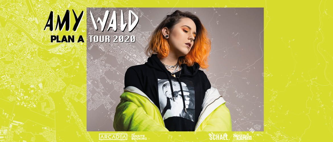 Tickets AMY WALD, »PLAN A« Tour 2020 in Dortmund